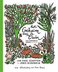 Het geheim van de tuin   Jan Paul Schutten  