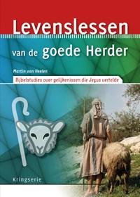 Levenslessen van de goede Herder   Martin van Veelen  