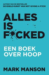 Alles is f*cked