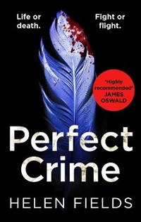 Perfect crime | Helen Fields |