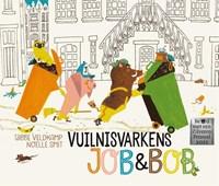 Vuilnisvarkens Job & Bob | Tjibbe Veldkamp |