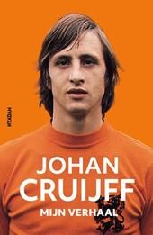 Johan Cruijff - Mijn verhaal
