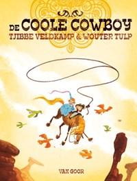 De coole cowboy | Tjibbe Veldkamp |