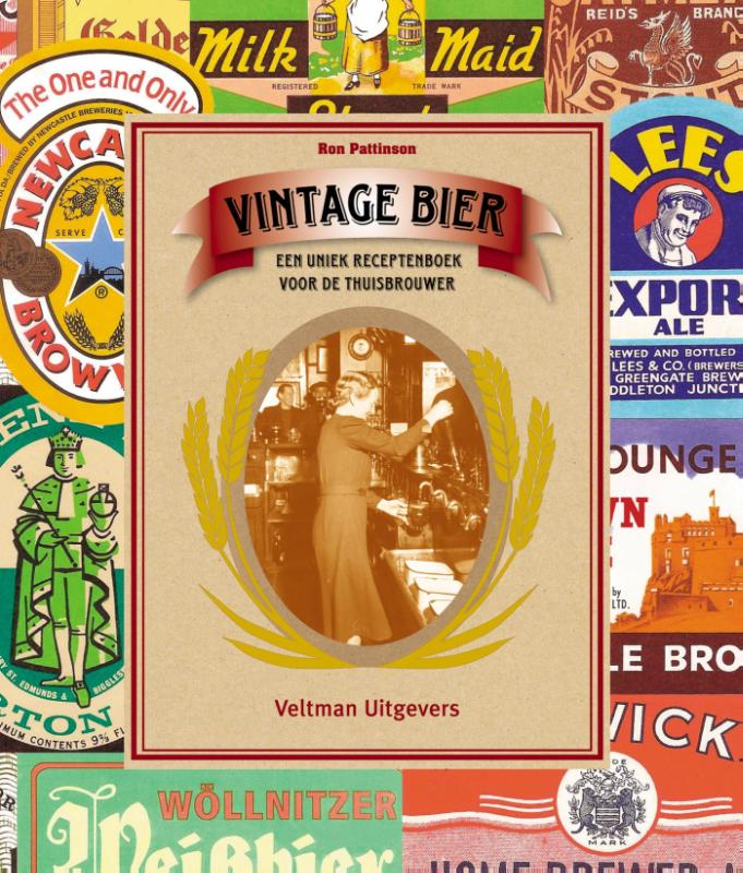 Vintage bier | Ron Pattinson | 9789048313273