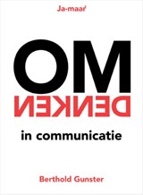 Omdenken in communicatie | Berthold Gunster | 9789400507777