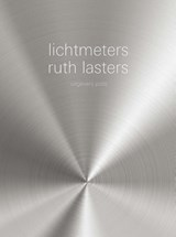 Lichtmeters | Ruth Lasters |