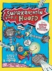 Superkrachten voor je hoofd: MINDGYM voor Kids