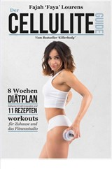 Der Cellulite Guide | Fajah Lourens |