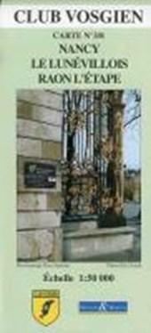 Club Vosgien 3/8. Nancy - Le Lunevillois - Raon-l-Etape. 1 : 50 000