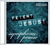 Feiert Jesus! Symphonic Praise