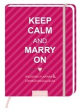 Keep Calm and Marry on |  |