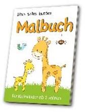 Mein tolles buntes Malbuch 2 -  für Kleinkinder ab 2 Jahren