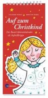 Auf zum Christkind
