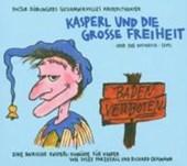 Kasperl und die große Freiheit oder der Baywatch-Seppl. CD