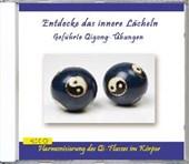 Entdecke das innere Lächeln - Geführte Qigong-Übungen