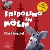 Fridolino in Köln (Hörspiel-CD mit Musik)