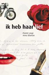 Ik heb haar lief, Plattèl zingt Anna Blaman