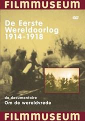 Eerste Wereldoorlog ('14-'18)(Wereldvred
