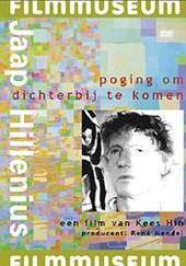 """""""Poging om dichterbij te komen"""" is een drieluik op film over het turbulente schildersleven van Jaap Hillenius. Thema's als liefde, verlangen naar schoonheid, eenzaamheid en noodlot komen aan bod."""