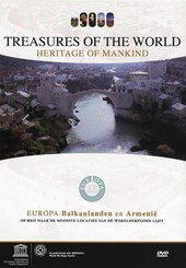 Documentaire: Unesco Erfgoed -  BALKANLANDEN en ARMENIË