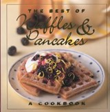 The Best of Waffles and Pancakes | Jane Stacey |