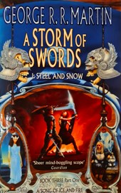 Song of ice and fire (03 part 1): storm of swords steel and snow