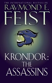 Riftwar legacy: krondor (02): the assassins | Raymond E Feist |