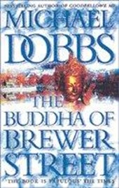 The Buddha of Brewer Street | Michael Dobbs |