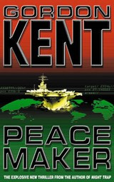 Peacemaker | Gordon Kent |