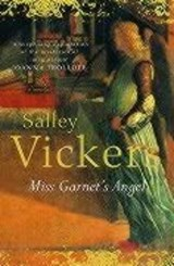 Miss Garnet's Angel | Salley Vickers |