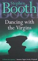 Dancing With the Virgins | Stephen Booth |