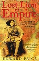 Lost Lion of Empire | Edward Paice |