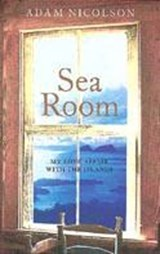 Sea Room | Adam Nicolson |