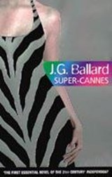 Super-Cannes | J. G. Ballard |