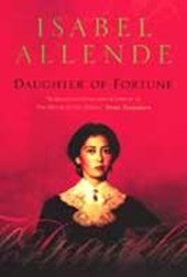 Daughter of Fortune | Isabel Allende |