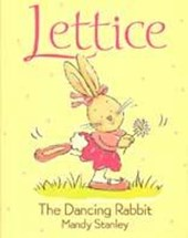 Lettice the Dancing Rabbit | Mandy Stanley |