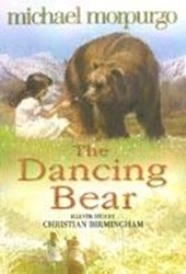 Dancing Bear | Michael Morpurgo |