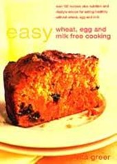 Easy Wheat, Egg and Milk-Free Cooking