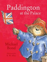 Paddington at the Palace | Michael Bond |
