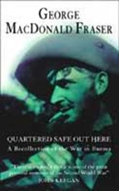 Quartered Safe Out Here | George Macdonald Fraser |