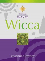 Way of Wicca | Vivianne Crowley |