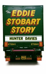 The Eddie Stobart Story | Hunter Davies |