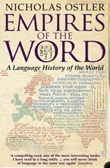 Empires of the Word | Nicholas Ostler |