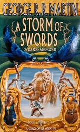 Song of ice and fire (03 part 2): storm of swords: blood and gold | George R.R. Martin |