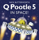 Q Pootle 5 in Space | Nick Butterworth |