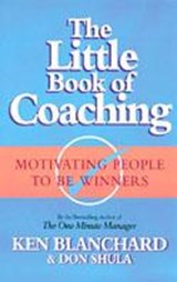 Little Book of Coaching | Kenneth Blanchard |