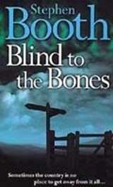 Blind to the Bones | Stephen Booth |