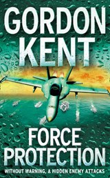 Force Protection | Gordon Kent |