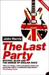 The Last Party | John Harris |