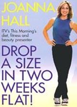Drop a Size in Two Weeks Flat! | Joanna Hall |